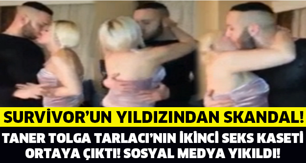 SURVİVOR TANER'İN 2. S*KS VİDEOSU İNTERNETİ KASIP KAVURDU!