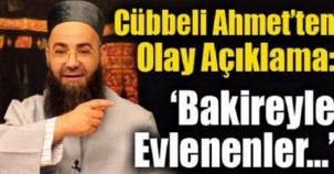 Cübbeli Ahmet Hocadan Olay Açıklama! Bakireyle Evlenenler…