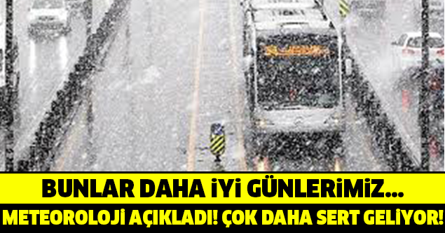 KAR GELİYOR! ALARM VERİLEN İLLER ÇOK SENA GELİYOR!!