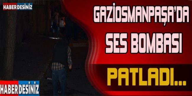 Gaziosmanpaşa'da ses bombası patladı