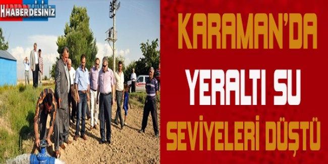 Karaman'da yeraltı su seviyeleri düştü