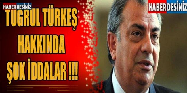 Tuğrul Türkeş hakkında şok iddialar!
