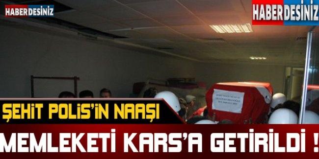 Şehit polis Olgun Kurbanoğlu'nun naaşı memleketi Kars'a getirildi !
