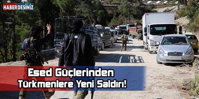 Esed Güçlerinden Türkmenlere Yeni Saldırı