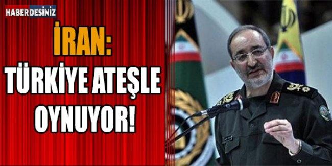 İran: Türkiye ateşle oynuyor!