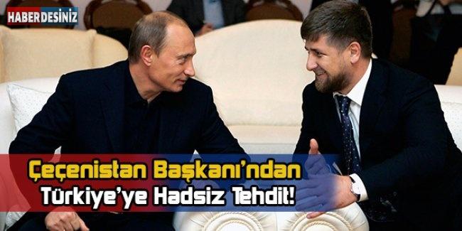 Kadirov'dan Hadsiz Tehdit