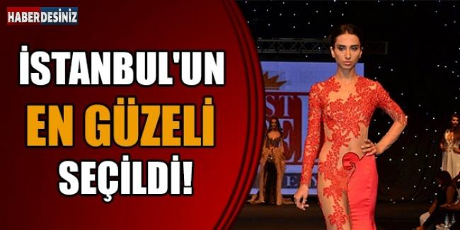 İstanbul'un en güzeli seçildi!