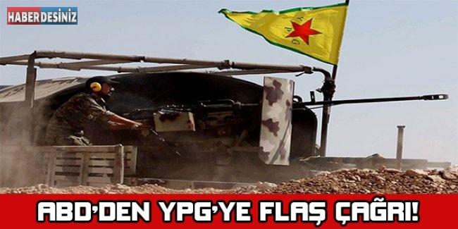 ABD'den YPG'ye flaş çağrı