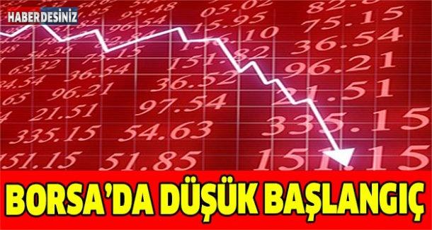 Borsadan güne düşük başlangıç