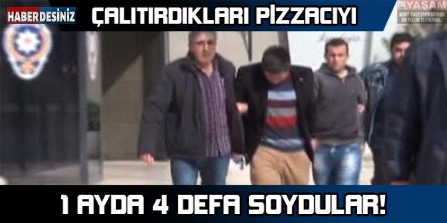 Çalıştıkları pizzacıyı 1 ayda 4 defa soydular