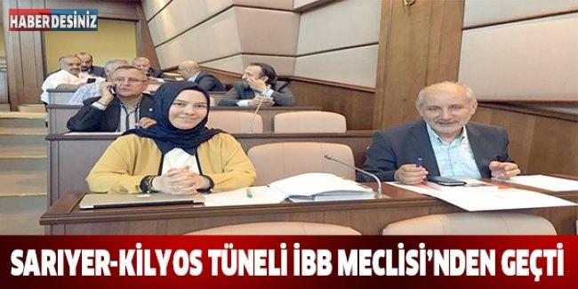 Sarıyer-Kilyos Tüneli İBB Meclisi'nden geçti