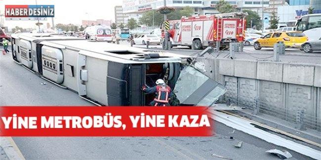 Yine metrobüs, yine kaza