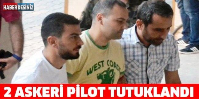 2 askeri pilot tutuklandı
