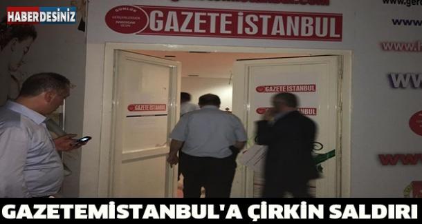 Gazetemistanbul'a çirkin saldırı