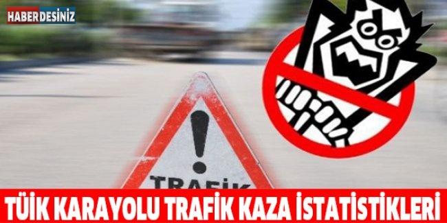 TÜİK karayolu trafik kaza istatistikleri