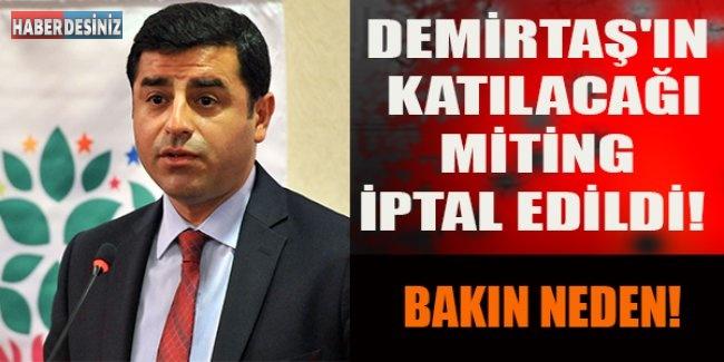 Demirtaş'ın Katılacağı Miting İptal Edildi!