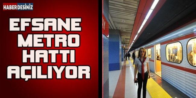 Efsane Metro Hattı Açılıyor