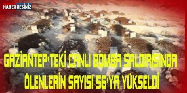 Gaziantep'teki Canlı Bomba Saldırısında Ölenlerin Sayısı 56'ya Yükseldi
