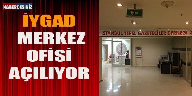 İYGAD merkez ofisi açılıyor