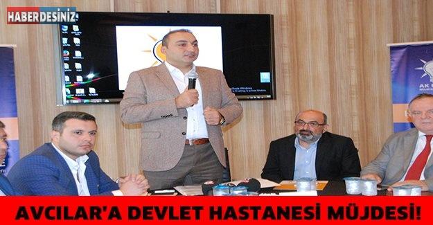 AVCILAR'A DEVLET HASTANESİ MÜJDESİ!
