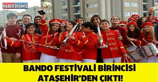 BANDO FESTİVALİ BİRİNCİSİ ATAŞEHİR'DEN ÇIKTI!