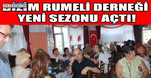 Bizim Rumeli Derneği yeni sezonu açtı!