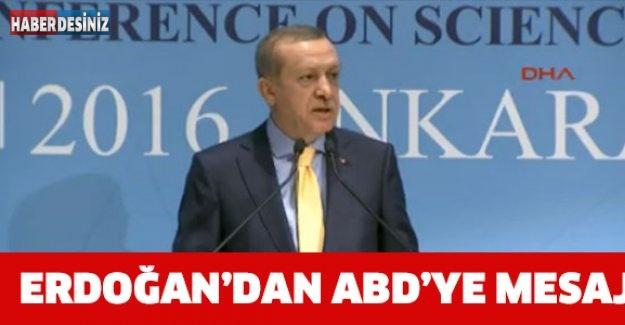 Erdoğan'dan ABD'ye mesaj !