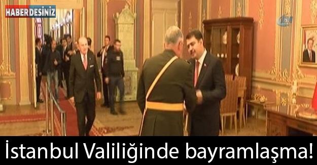 İstanbul Valiliğinde bayramlaşma!