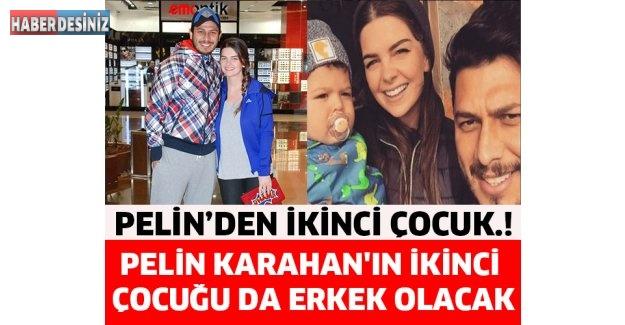 Pelin Karahan'ın İkinci Çocuğu da Erkek Olacak