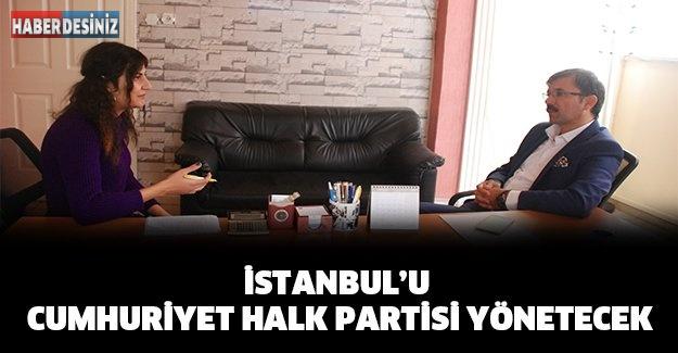 İstanbul'u Cumhuriyet Halk Partisi yönetecek