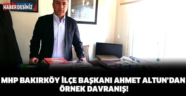 MHP Bakırköy İlçe Başkanı Ahmet Altun'dan örnek davranış!