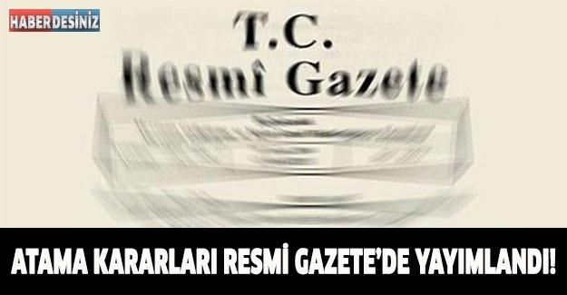 ATAMA KARARLARI RESMİ GAZETE'DE YAYIMLANDI!