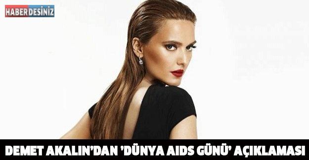 Demet Akalın'dan 'Dünya AIDS Günü' açıklaması