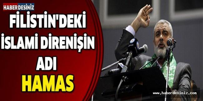 Filistin'deki İslami direnişin adı: Hamas
