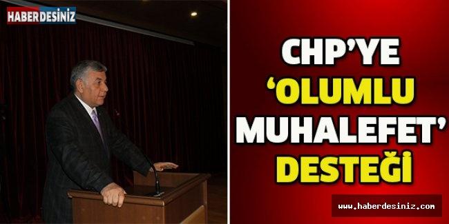 CHP'ye 'olumlu muhalefet' desteği