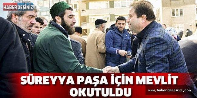 Süreyya Paşa için mevlit okutuldu