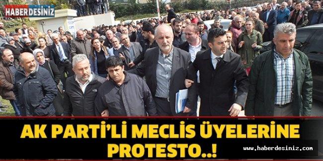 AK Parti'li meclis üyelerine protesto..!