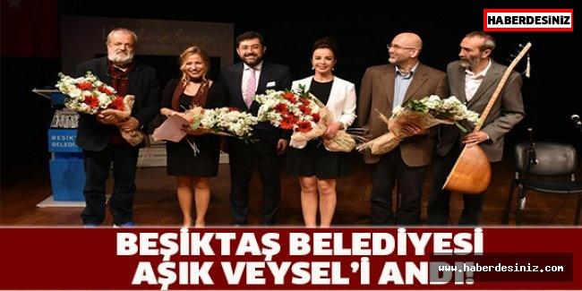 BEŞİKTAŞ BELEDİYESİ AŞIK VEYSEL'İ ANDI!