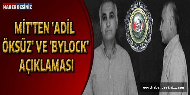 MİT'ten 'Adil Öksüz' ve 'ByLock' açıklaması