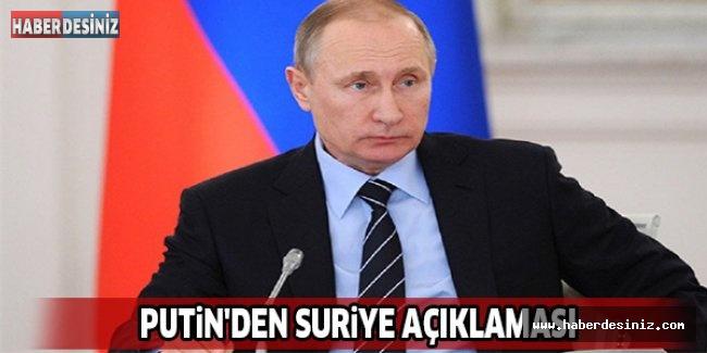 PUTİN'DEN SURİYE AÇIKLAMASI