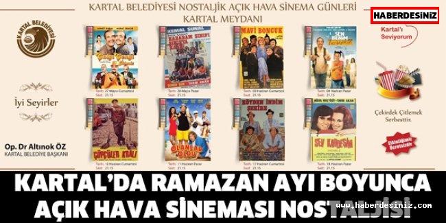 KARTAL'DA RAMAZAN AYI BOYUNCA AÇIK HAVA SİNEMASI NOSTALJİSİ