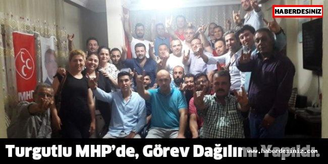 Turgutlu MHP'de, Görev Dağılımı Yapıldı