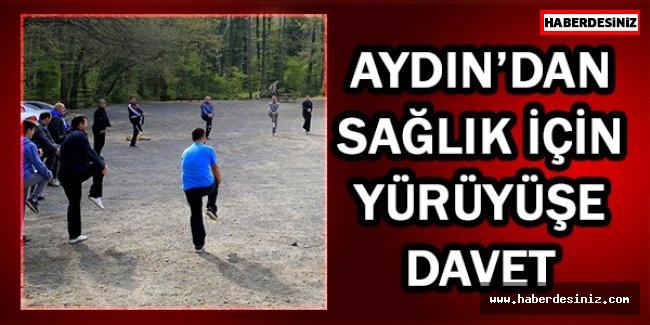 Aydın'dan sağlık için yürüyüşe davet