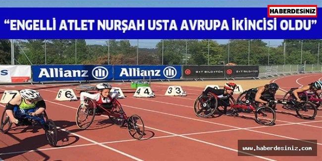 """""""Engelli atlet Nurşah Usta Avrupa ikincisi oldu"""""""