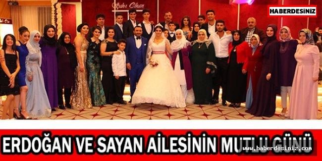 Erdoğan ve Sayan ailesinin mutlu günü
