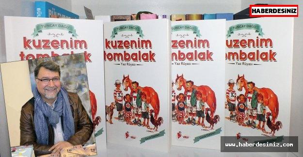 Tuncay Dağlı'dan Çocuklara Hikaye Kitabı..!