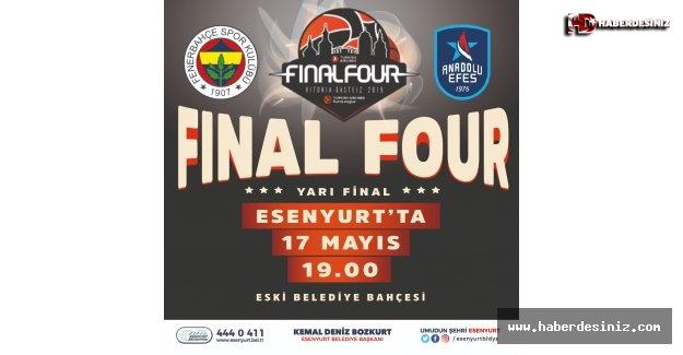 Esenyurt'ta Final Four heyecanı