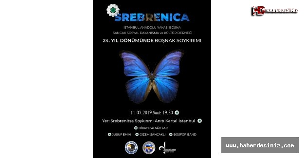 SREBRENİTSA SOYKIRIMI'NDA HAYATINI KAYBEDENLER, KARTAL'DA ANILACAK