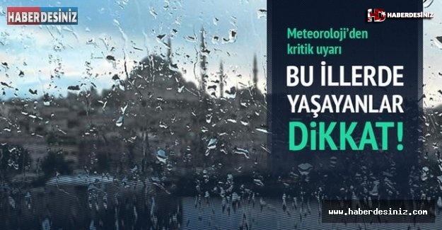 Meteoroloji'den 3 İl İçin Çok Kuvvetli Yağış Uyarısı..!