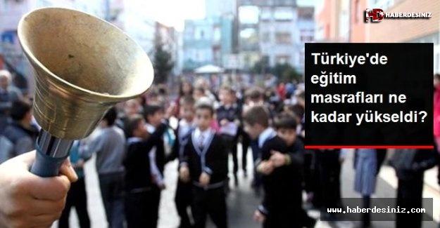 Türkiye'de eğitim masrafları geçen yıla göre en az yüzde 17 yükseldi